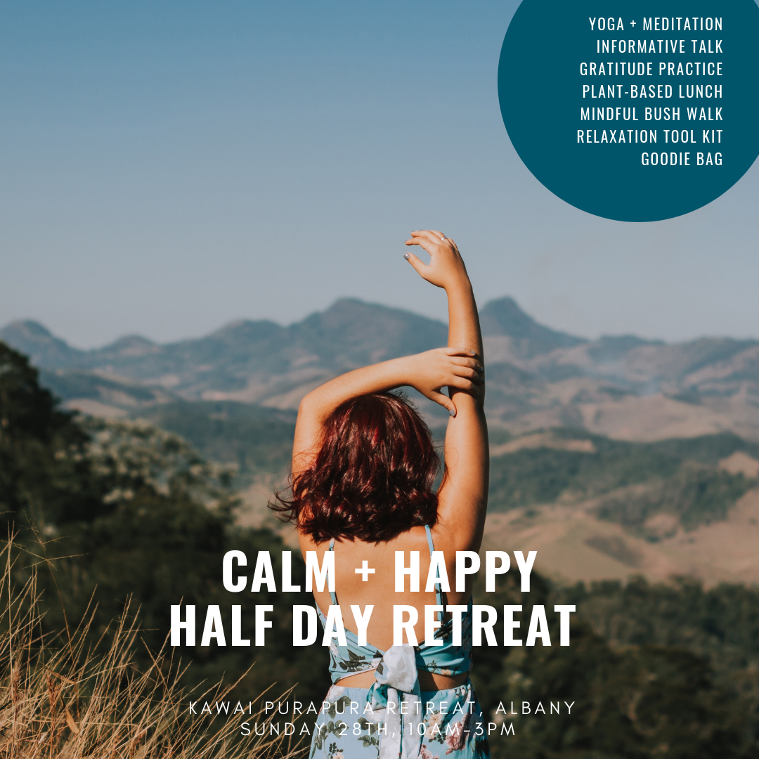 calm and happy half day retreat